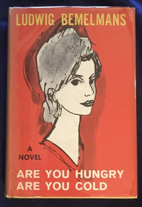 ARE YOU HUNGRY / ARE YOU COLD; by LUDWIG BEMELMANS. Ludwig Bemelmans