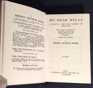 MY DEAR WELLS; A Manual For The Haters of England / Being a Series of Letters Upon Bolshevism,...