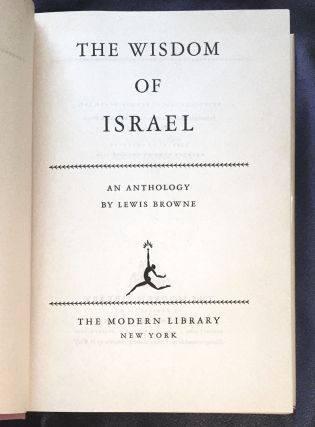 THE WISDOM OF ISRAEL; An Anthology by Lewis Browne