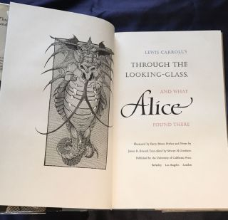 THROUGH THE LOOKING GLASS, AND WHAT ALICE FOUND THERE; Illustrated by BARRY MOSER, Preface and Notes by James R. Kincaid. Text edited by Selwyn H. Goodacre