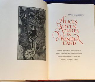 THROUGH THE LOOKING GLASS, AND WHAT ALICE FOUND THERE; Illustrated by BARRY MOSER, Preface and...
