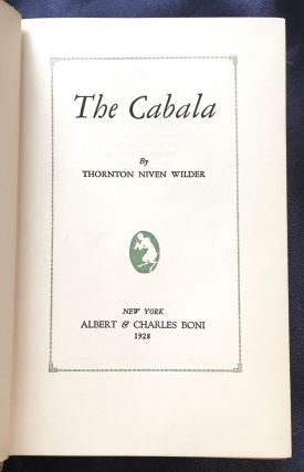 THE CABALA; By Thornton Niven Wilder