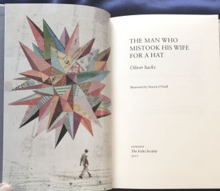 THE MAN WHO MISTOOK HIS WIFE FOR A HAT; Illustrated by Martin O'Neill / Oliver Sacks
