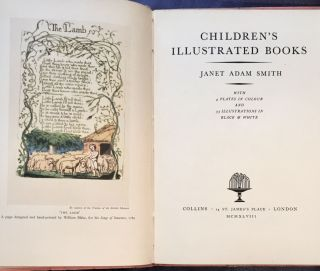 CHILDREN'S ILLUSTRATED BOOKS; Janet Adam Smith / with 4 plates in colour and 33 illustrations in...