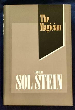 THE MAGICIAN; a novel by Sol Stein. Sol Stein