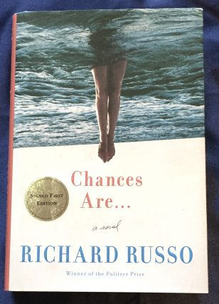 CHANCES ARE . . Richard Russo