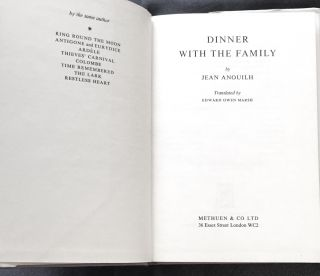 DINNER WITH THE FAMILY; By Jean Anouilh / Translated by Edward Owen Marsh