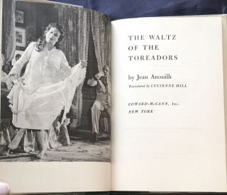 THE WALTZ OF THE TOREADORS; By Jean Anouilh / Translated by Lucienne Hill