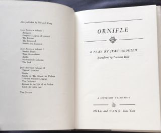 ORNIFLE; A Play by Jean Anouilh / Translated by Lucienne Hill / A Spotlight Dramabook