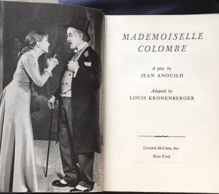 MADEMOISELLE COLOMBE; A Play by Anouilh, Jean / Adapted by Louis Kronenberger