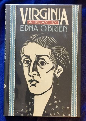 VIRGINIA; A Play by Edna O'Brien. Edna O'Brien