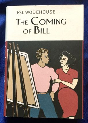 THE COMING OF BILL. P. G. Wodehouse