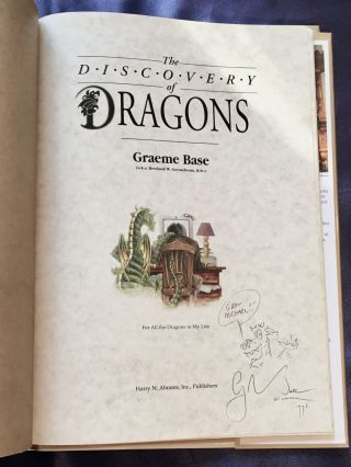 THE DISCOVERY OF DRAGONS; Graeme Base / For All the Dragons in My Life