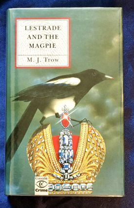 LESTRADE AND THE MAGPIE. M. J. Trow