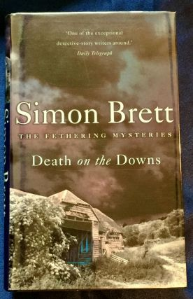 DEATH ON THE DOWNS ; A Fethering Mystery. Simon Brett