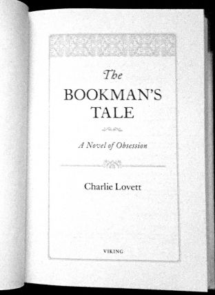 The Bookman's Tale; A Novel of Obsesion