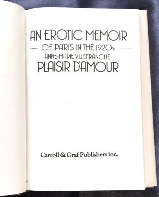 PLAISIR D'AMOUR; An Erotic Memoir of Paris in the 1920s