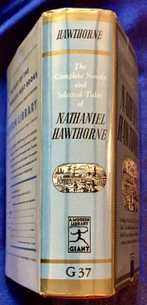 THE COMPLETE NOVELS AND SELECTED TALES OF NATHANIEL HAWTHORNE; Edited, with an Introduction, by Norman Holmes Pearson