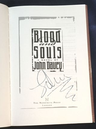 BLOOD AND SOULS; A Novel by John Davey
