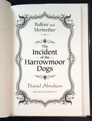 BALFOUR AND MERIWETHER in THE INCIDENT OF THE HARROWMOOR DOGS