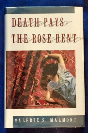 DEATH PAYS THE ROSE RENT; A Tori Miracle Mystery. Valerie. S. Malmont