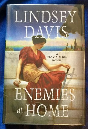ENEMIES AT HOME ; A Flavia Albia Novel by Lindsey Davis. Lindsey Davis