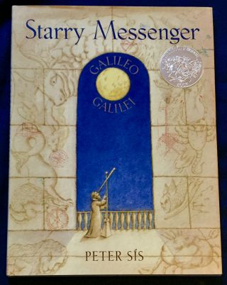 STARRY MESSENGER; A book depicting the life of a famous scientist - mathematician - astronomer -...