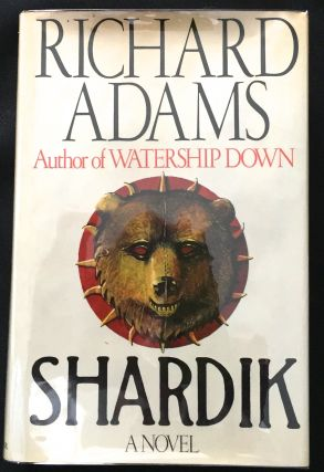 SHARDIK; A Novel. Richard Adams