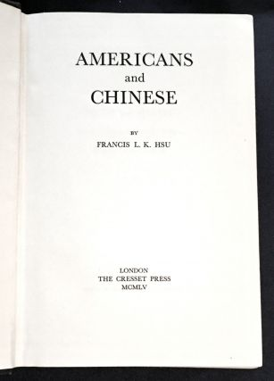 AMERICANS AND CHINESE; By Francis L. K. Hsu