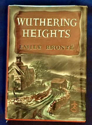 WUTHERING HEIGHTS; Introduction by Rose Macaulay. Emily Bronte