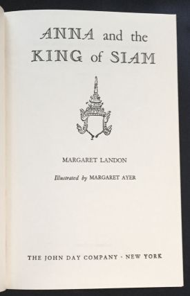 ANNA AND THE KING OF SIAM; Illustrated by Margaret Ayer