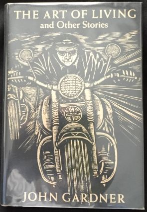 The Art of Living; and Other Stories / Woodcuts by Mary Azarian. John Gardner.