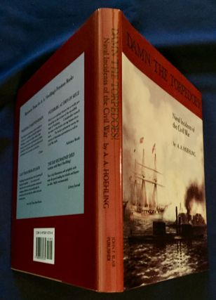 DAMN THE TORPEDOES!; Naval Incidents of the Civil War