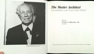 THE MASTER ARCHITECT:; Conversations - With - Frank - Lloyd - Wright