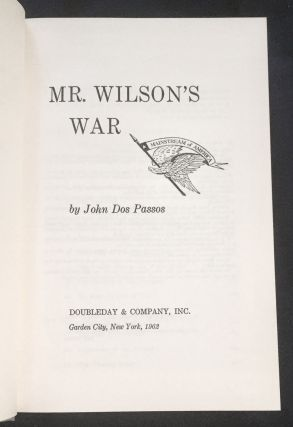 MR. WILSON'S WAR; By John Dos Passos
