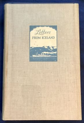 LETTERS FROM ICELAND; By W. H. Auden and Louis MacNeice