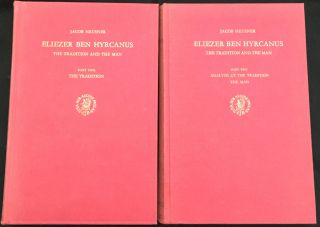 Eliezer Ben Hyrcanus; The Tradition and the Man
