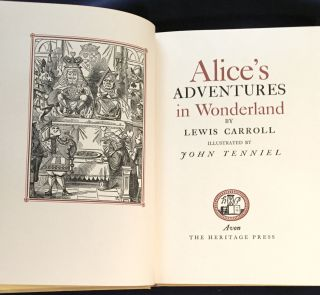 ALICE'S ADVENTURES IN WONDERLAND; By Lewis Carroll / Illustrated by John Tenniel. Lewis Carroll