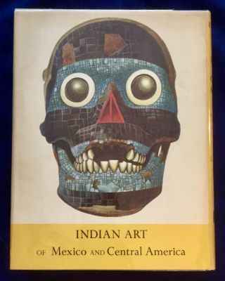 INDIAN ART OF MEXICO & CENTRAL AMERICA; Color Plates and Line Drawings by the Author
