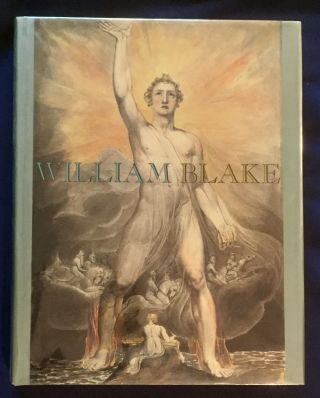 WILLIAM BLAKE; Robin Hamlyn and Michael Phillips / Introductory Essays by Peter Ackroyd and...
