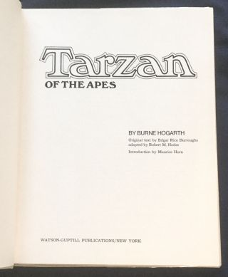 TARZAN OF THE APES; Original text by Edgar Rice Burroughs / adapted by Robert M. Hodes / Introduction by Maurice Horn