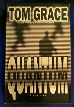 QUANTUM. Tom Grace