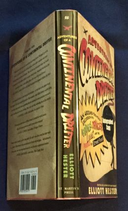 ADVENTURES OF A CONTINENTAL DRIFTER:; An Around-the-World Excursion into Weirdness, Danger, Lust, And the Perils of Street Food