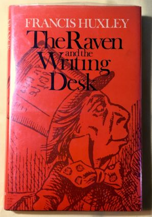 THE RAVEN AND THE WRITING DESK. Lewis Carroll, Francis Huxley