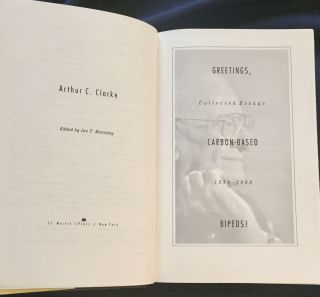 GREETINGS, CARBON-BASED BIPEDS!; Collected Essays 1934 - 1998