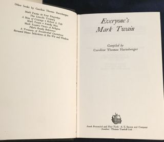 EVERYONE'S MARK TWAIN; Compiled by Caroline Thomas Harnsberger