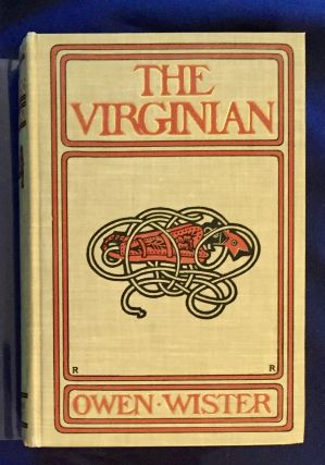 THE VIRGINIAN; A Horseman of the Plains / By Owen Wister / With Illustrations by Arthur I....