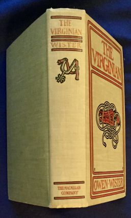 THE VIRGINIAN; A Horseman of the Plains / By Owen Wister / With Illustrations by Arthur I. Keller