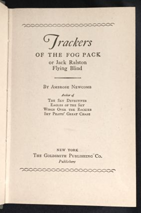 TRACKERS OF THE FOG PACK; or Jack Ralston Flying Blind