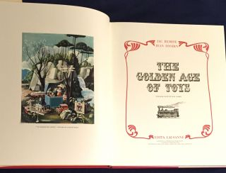 THE GOLDEN AGE OF TOYS; (1850 - 1914) / English Text by D. B. Tubbs